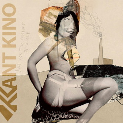Kant Kino - Just for the Comfort of Sleep (Single) (2013)