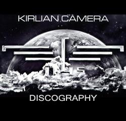 Kirlian Camera Discography 1980-2013