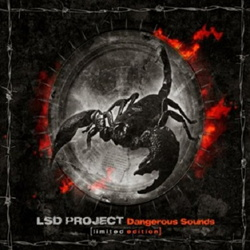 LSD Project - Dangerous Sounds (2012)