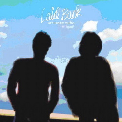 Laid Back - Uptimistic Music (2CD) (2013)