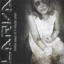 Larva - Broken Hopes Of A Wasted Youth (2012)
