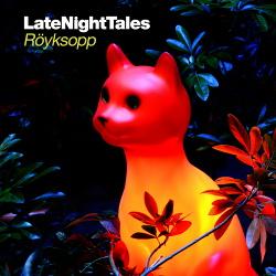 VA - Late Night Tales: Royksopp (2013)