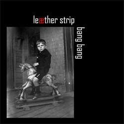 Leæther Strip - Bang Bang (Cher Cover) (2013)