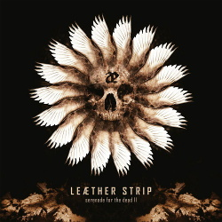 Leæther Strip - Serenade for the Dead 2 (2013)