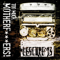 Lescure 13 - Too Much Motherf***ers (2013)