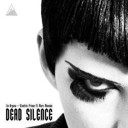 Lia Organa + Electric Prince feat. Marc Massive - Dead Silence (Single) (2013)