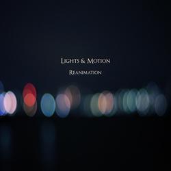 Lights & Motion - Reanimation (2013)