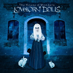 Lovelorn Dolls - The House Of Wonders (2CD Limited Edition) (2013)