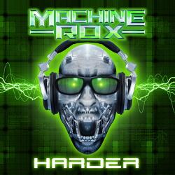 Machine Rox - Harder (EP) (2012)