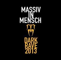 Massiv In Mensch - Dark Rave (Limited Edition Vinyl) (2013)
