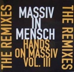 Massiv In Mensch - Hands On Massiv Vol.III (2013)