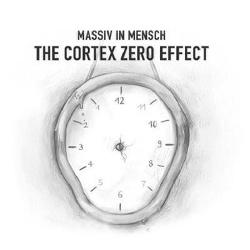 Massiv In Mensch - The Cortex Zero Effect (2013)