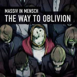 Massiv In Mensch - The Way To Oblivion (Single) (2013)