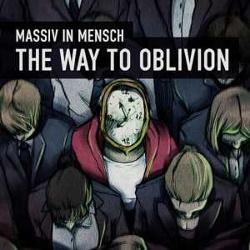Massiv In Mensch - The Way To Oblivion (Single) (2013)