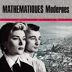 Mathématiques Modernes - Les Visiteurs Du Soir (2013)