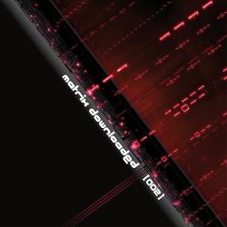 VA - Matrix Downloaded [002] (2013)