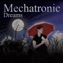 Mechatronic - Dreams (2013)
