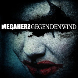 Megaherz - Gegen Den Wind (Single) (2013)