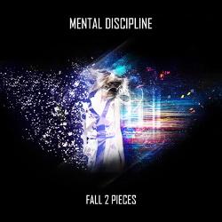 Mental Discipline - Fall 2 Pieces (EP) (2013)