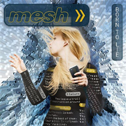 Mesh - Born To Lie (Single) (2013)
