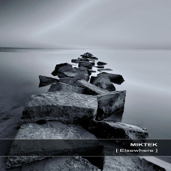 Miktek - Elsewhere (2013)