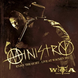 Ministry - Enjoy The Quiet - Live At Wacken 2012 (2013)