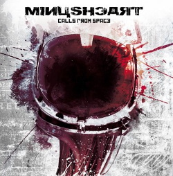 Minusheart - Calls from Space (2013)
