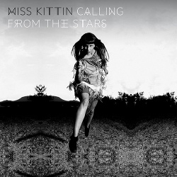 Miss Kittin - Calling From The Stars (2CD) (2013)