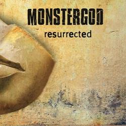 Monstergod - Resurrected (2012)