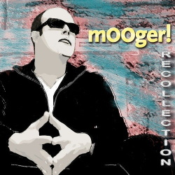 mOOger! - Recollection (2013)