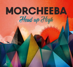 Morcheeba - Head Up High (2013)