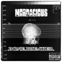 Mordacious - Bone Breaker (2013)
