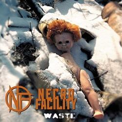 Necro Facility - Waste (2013)