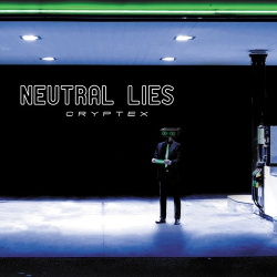 Neutral Lies - Cryptex (2013)