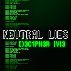 Neutral Lies - Decipher Me (EP) (2013)