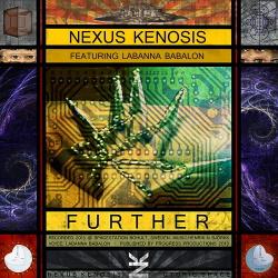 Nexus Kenosis ft. Labanna Babalon - Further (2013)