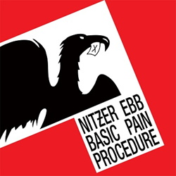 Nitzer Ebb - Basic Pain Procedure (Limited Edition Vinyl) (2012)