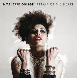 Noblesse Oblige - Affair Of The Heart (2013)