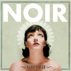 Noir - My Dear (EP) (2012)