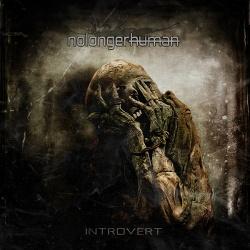 Nolongerhuman - Introvert (2013)