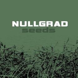 Nullgrad - Seeds (2013)