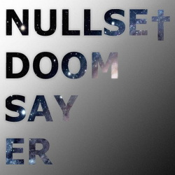 Nullse - Doomsayer (2013)