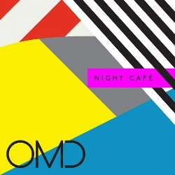 OMD - Night Cafe (2013)