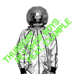 Pet Shop Boys - Thursday (Feat. Example) (EP) (2013)