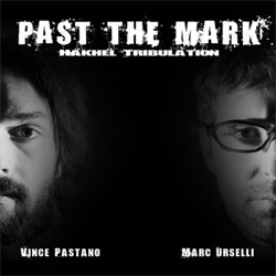 Past The Mark - Hakhel Tribulation (2011)