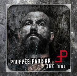 Pouppée Fabrikk - The Dirt (2CD) (2013)