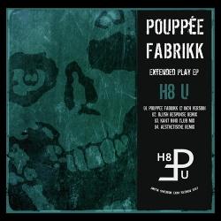 Pouppée Fabrikk - H8 U (EP) (2013)