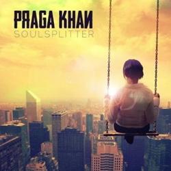 Praga Khan - Soulsplitter (2013)