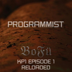 Programmist - BOFÜ KP1 (Episode 1 Reloaded) (2CD) (2013)