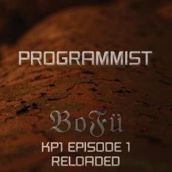 Programmist - BOFÜ KP1 (Episode 1 Reloaded) (2CD) (2013)
